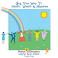 Sing your way to Health Wealth and Happiness - Anne Infante